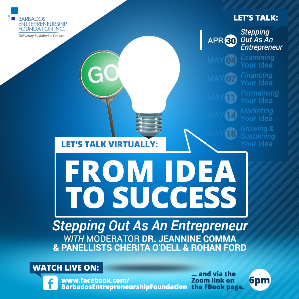 Let's Talk Virtually: From Idea to Success - Stepping Out As An Entrepreneur