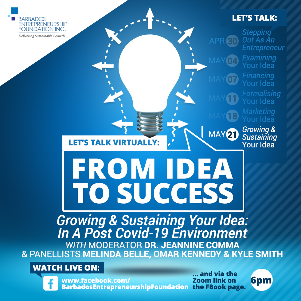 Let's Talk Virtually: From Idea to Success - Growing & Sustaining Your Idea: In A Post Covid-19 Environment